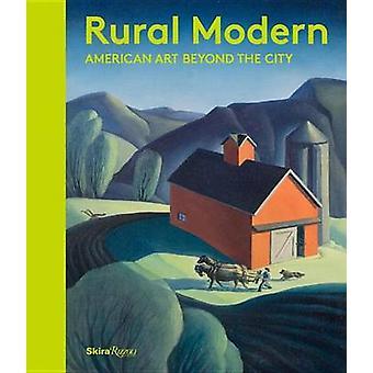 Apuestas de moderno rural - americano arte más allá de la ciudad de Amanda C. Burdan-