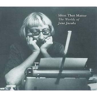 Ideeën die materie - de werelden van Jane Jacobs door Max Allen - 978092177