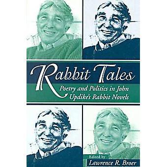 Kaninchen-Tales - Poesie und Politik in Updikess Kaninchen Romane von L