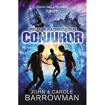 Buchen Sie Zauberer von John Barrowman - Carole E. Barrowman - 9781781856390