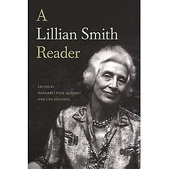 Un lector de Lillian Smith: Un cuerpo de trabajo de uno de los escritores más influyentes del sur