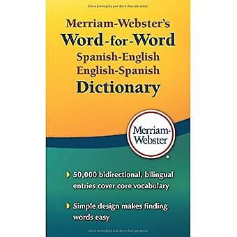 Merriam Webster's Word-for-Word Spanish-English Dictionary (Word for Word Dictionary)