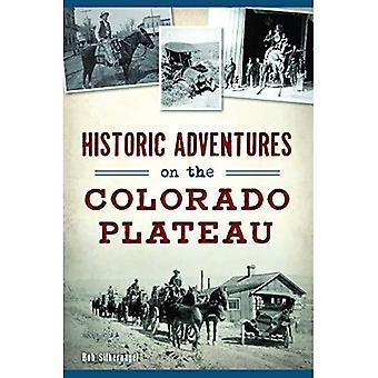 Historiska äventyr på Colorado-platån (transport)