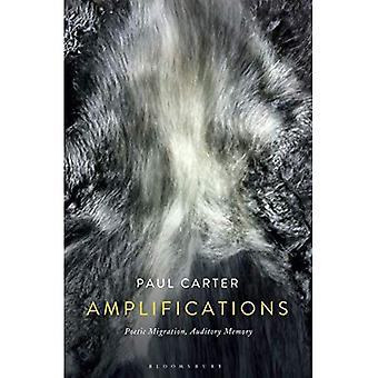 Amplifications: Poetic Migration, Auditory Memory
