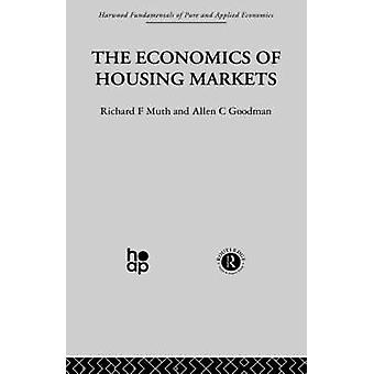 The Economics of Housing Markets by Muth & Richard F.