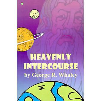 Hemelse geslachtsgemeenschap door Whaley & George R.