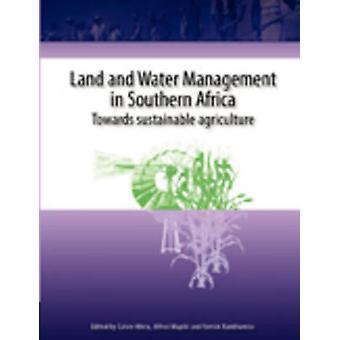 إدارة الأراضي والمياه في الزراعة المستدامة Africa.Towards الجنوبية قبل نهيرا & كالفن