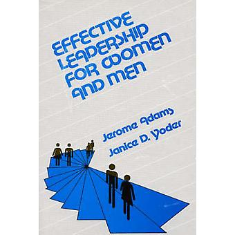Effective Leadership for Women and Men by Adams & Jerome