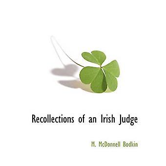 Ricordi di un giudice irlandese di Bodkin & M. McDonnell