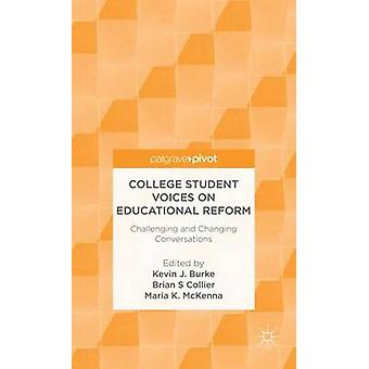 College Student Voices on Educational Reform uitdagend en gesprekken door McKenna & Maria wijzigen