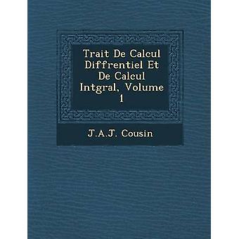 Traço De cálculo Diffrentiel Et De cálculo Intgral Volume 1 por primo & j.a.j.