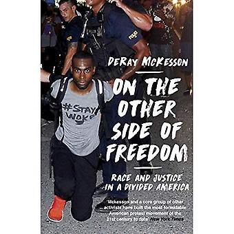 Do outro lado da liberdade: raça e justiça em uma América dividida