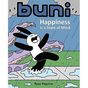 Buni - bonheur est un état d'esprit de Buni - le bonheur est un état de M