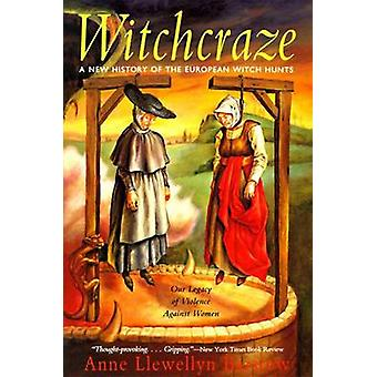 Witchcraze - A New History of the European Witch Hunts (New edition) b