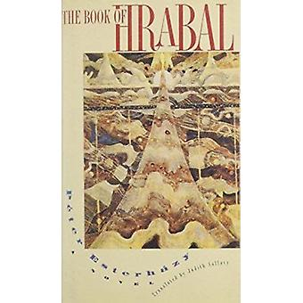 The Book of Hrabal by Peter Esterhazy - 9780810111929 Book