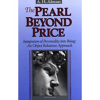 The Pearl Beyond Price - Integration of Personality into Being - an Ob