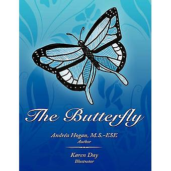 The Butterfly by Andrea Hogan - 9781452067179 Book