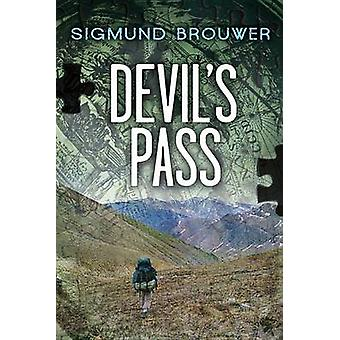 Devil's Pass by Sigmund Brouwer - 9781554699384 Book