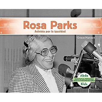 Rosa Parks - Activista Por La Igualdad (Rosa Parks - Activist for Equal