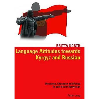 Language Attitudes Towards Kyrgyz and Russian - Discourse - Education