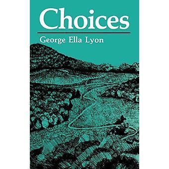 George Ella Lyonin valinnat - 9780813109008 Kirja