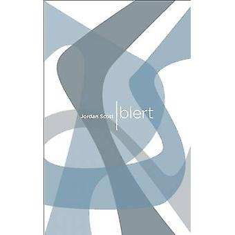 Blert by Jordan Scott - 9781552451991 Book