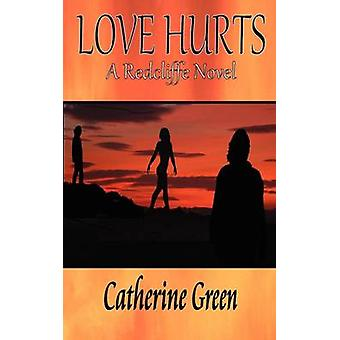 Love Hurts by Green & Catherine
