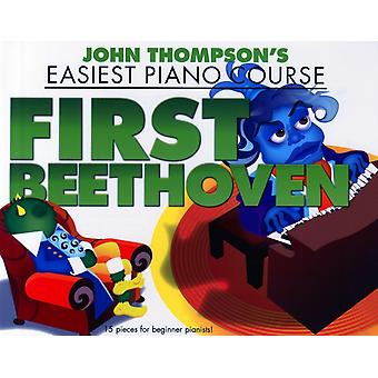 John Thompsons Easiest Piano Course  First Beethoven by John Thompson