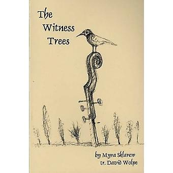 The Witness Trees - Lithuania by Myra Sklarew - 9780845348901 Book
