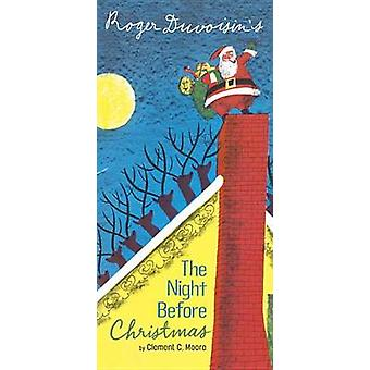 The Night Before Christmas by Clement Clarke Moore - Roger Duvoisin -
