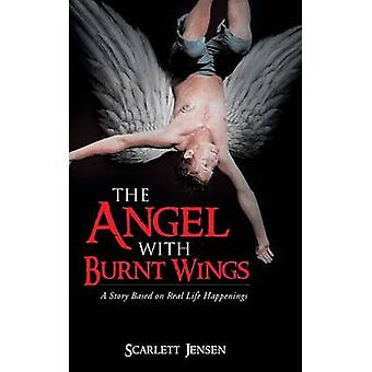 The Angel with Burnt Wings by Jensen & Scarlett