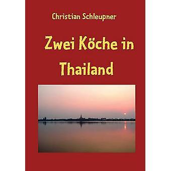Zwei Kche Thaimaassa Schleupner & Christian