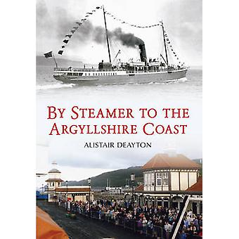 De vapor a la costa de Argyllshire por Alistair Deayton - 97814456128