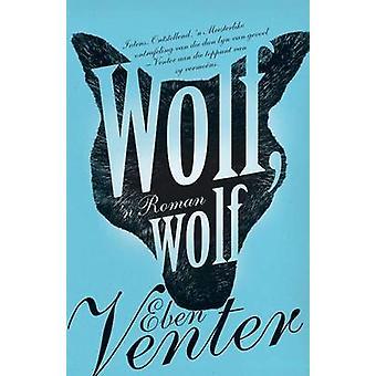 Wolf wolf by Venter & Eben