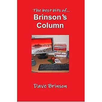 Brinsons Column by Brinson & Dave