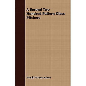 A Second Two Hundred Pattern Glass Pitchers by Kamm & Minnie Watson