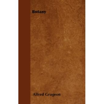 Botany by Grugeon & Alfred