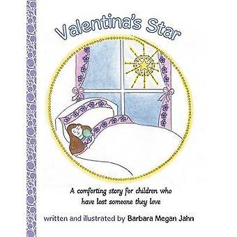 Valentinas Star by Jahn & Barbara Megan