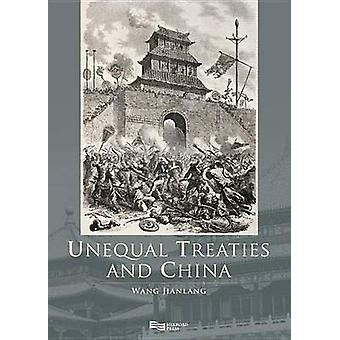 Unequal Treaties and China 2Volume Set by Wang & Jianlang