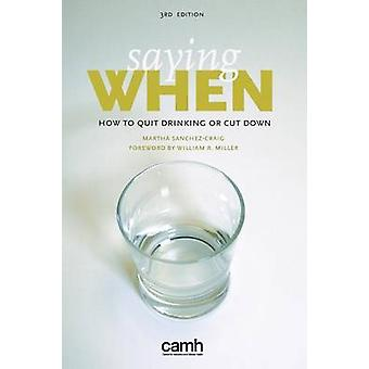 Saying When How to Quit Drinking or Cut Down by SanchezCraig & Martha