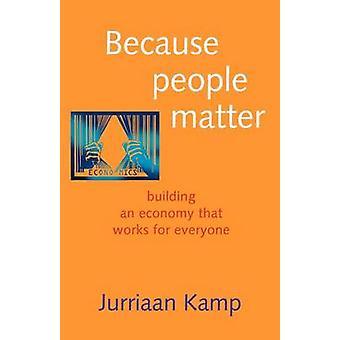 Because People Matter by Kamp & Jurriaan
