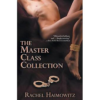 The Master Class Collection by Haimowitz & Rachel