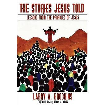 The Stories Jesus Told by Brookins & Larry A.