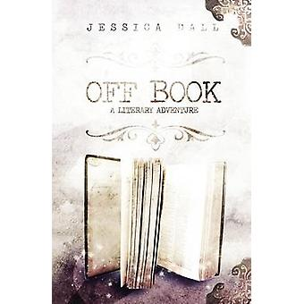 Off Book by Dall & Jessica