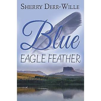Blue Eagle Feather by DerrWille & Sherry