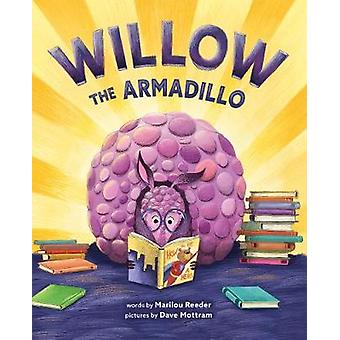 Willow the Armadillo by Marilou Reeder - 9781419741050 Book