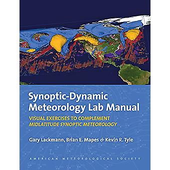 Synoptic-Dynamic Meteorology Lab Manual - Visual Exercises to Complem