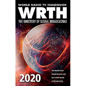 World Radio TV Handbook 2020  - The Directory of Global Broadcasting -