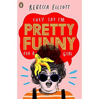 Pretty Funny by Rebecca Elliott - 9780241374627 Book