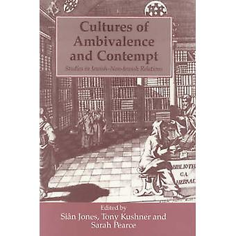 Cultures of Ambivalence and Contempt - Studies in Jewish-non-Jewish Re